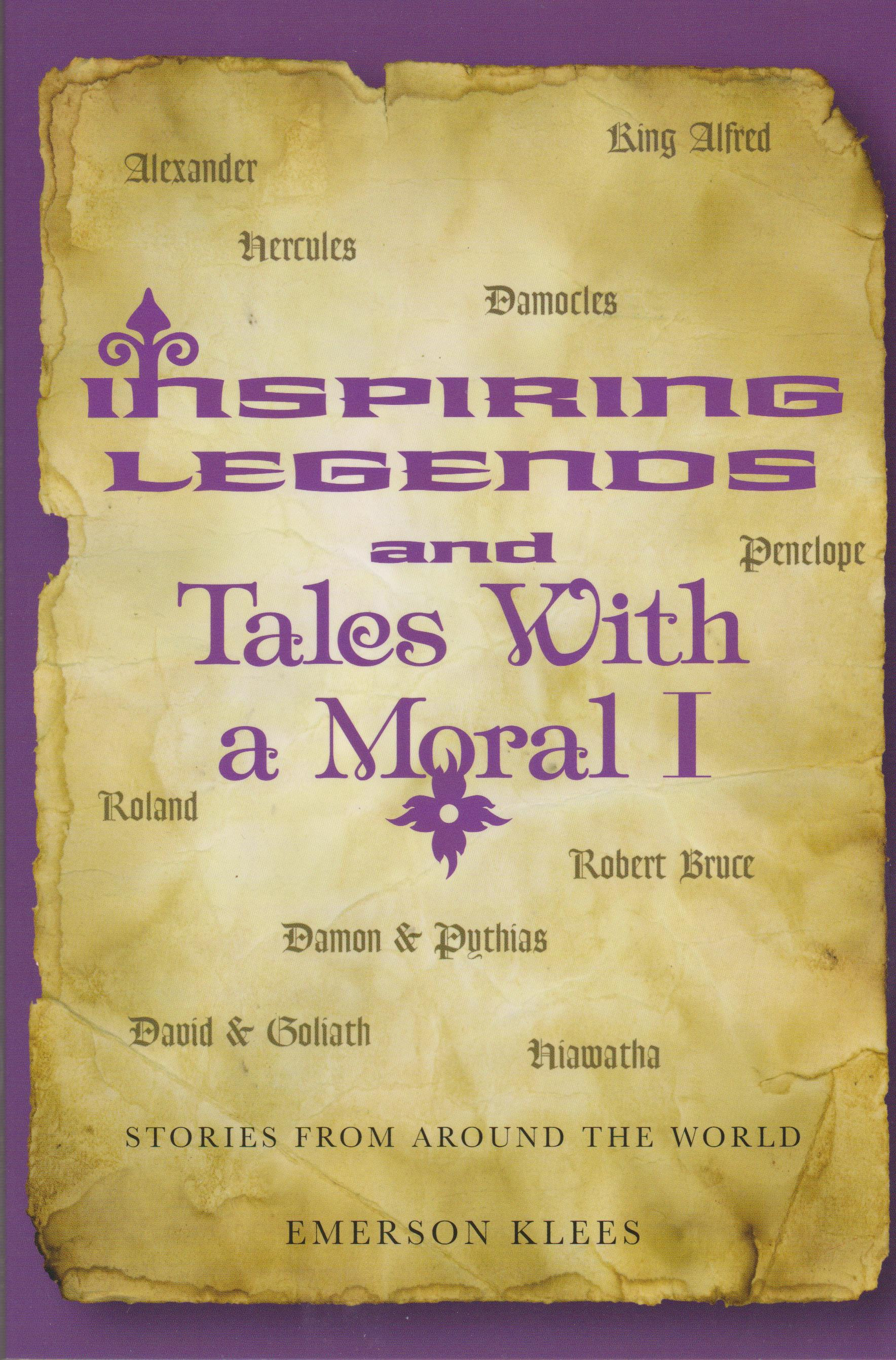 Inspiring Legends and Tales With a Moral I