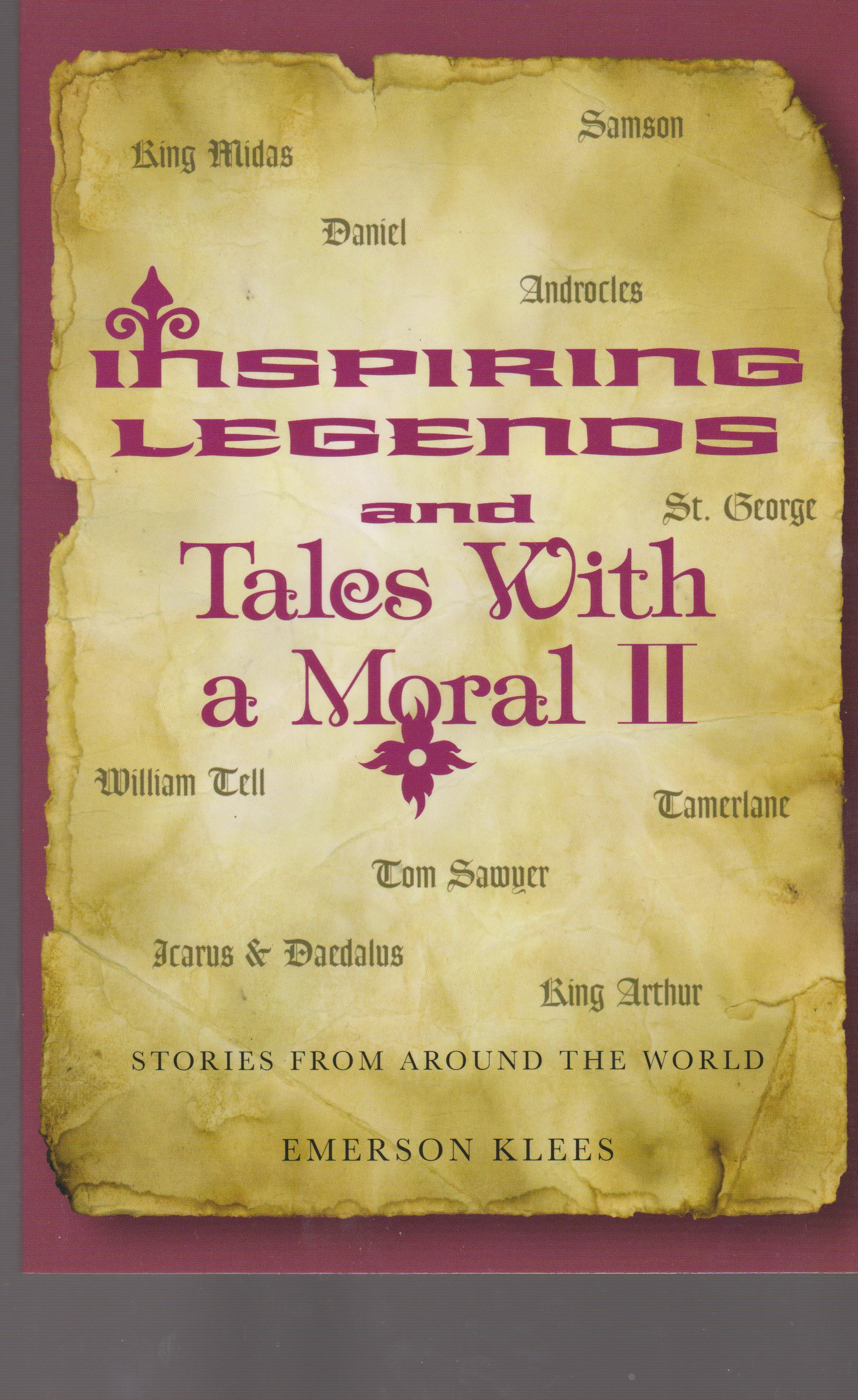 Inspiring Legends and Tales With a Moral II