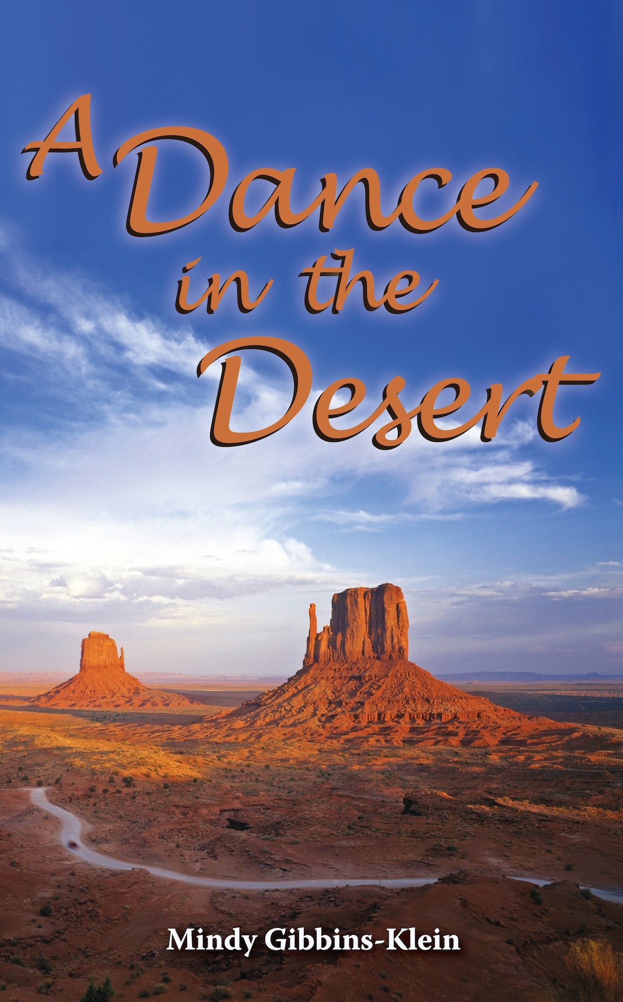 A Dance in the Desert