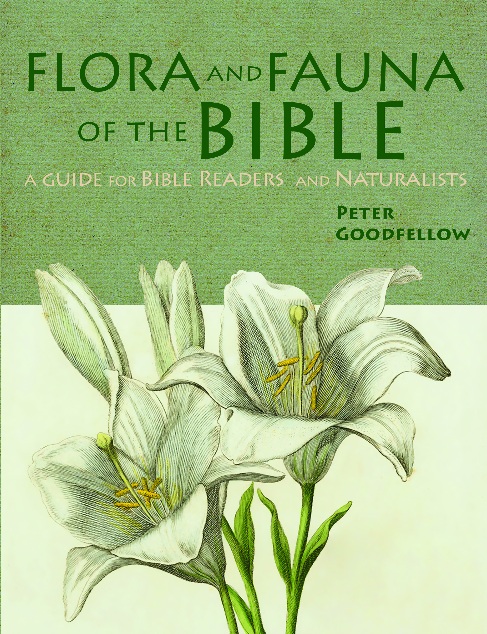 Flora & Fauna Of The Bible