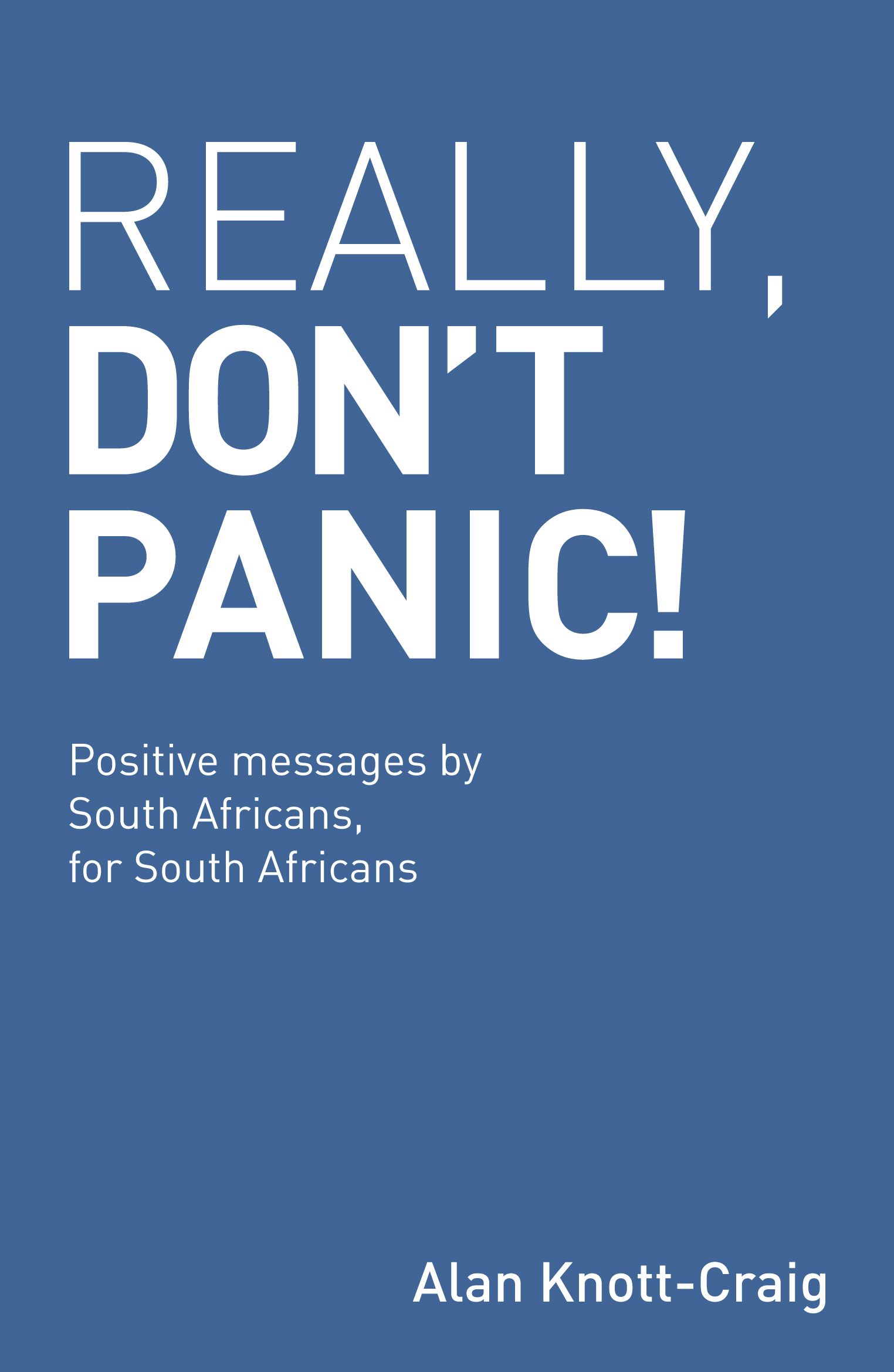 Really, Don't Panic!
