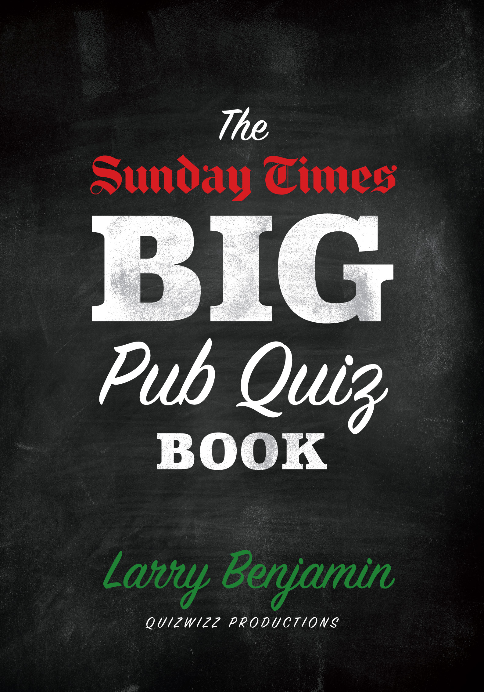 The Sunday Times Big Pub Quiz Book