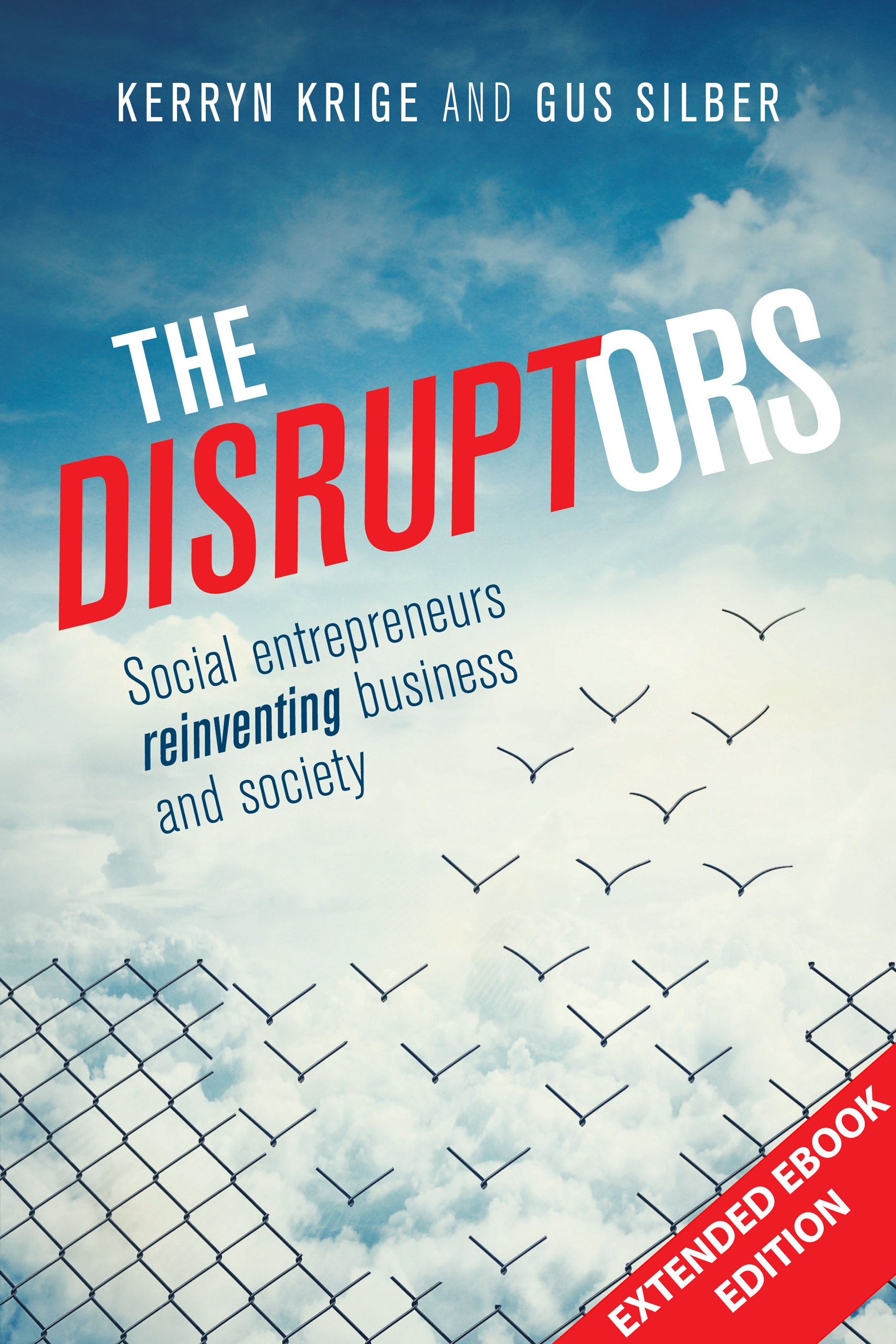 The Disruptors Extended Ebook Edition
