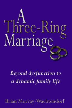 Three-Ring Marriage, A
