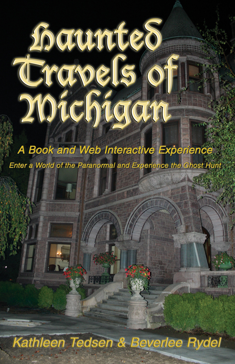 Haunted Travels of Michigan I