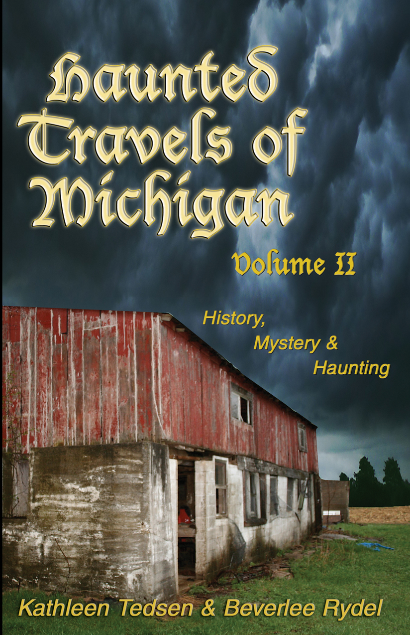 Haunted Travels of Michigan II