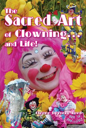 The Sacred Art of Clowning... and Life!