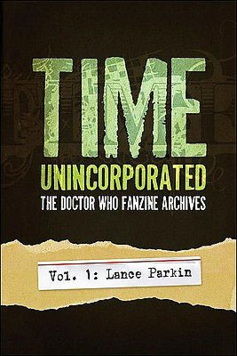 Time, Unincorporated 1: The Doctor Who Fanzine Archives