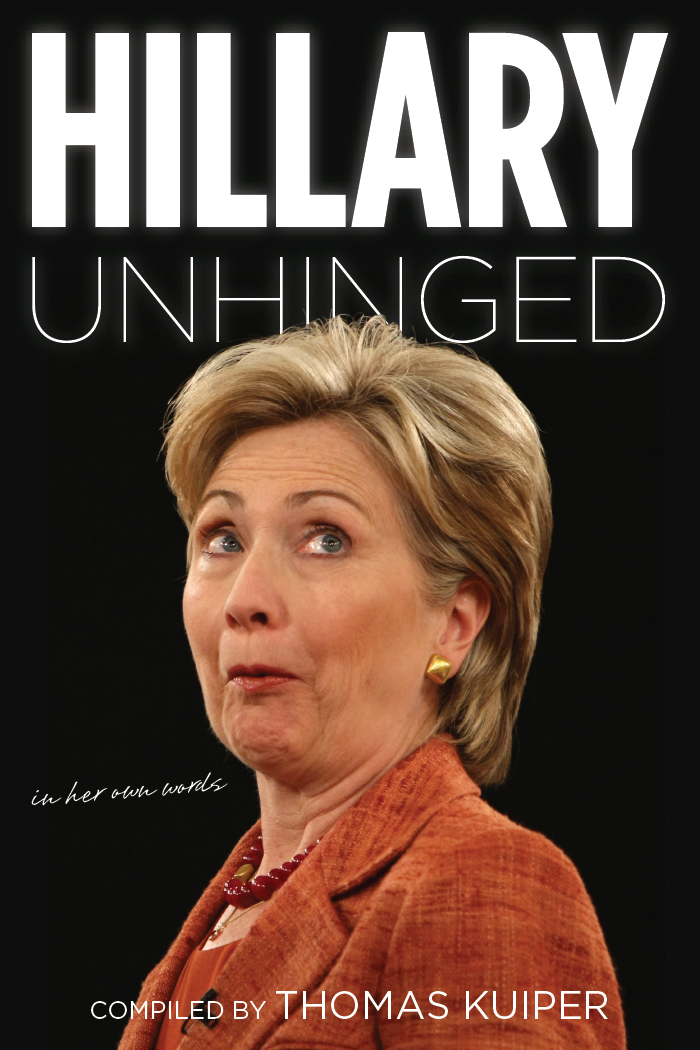 Hillary Unhinged