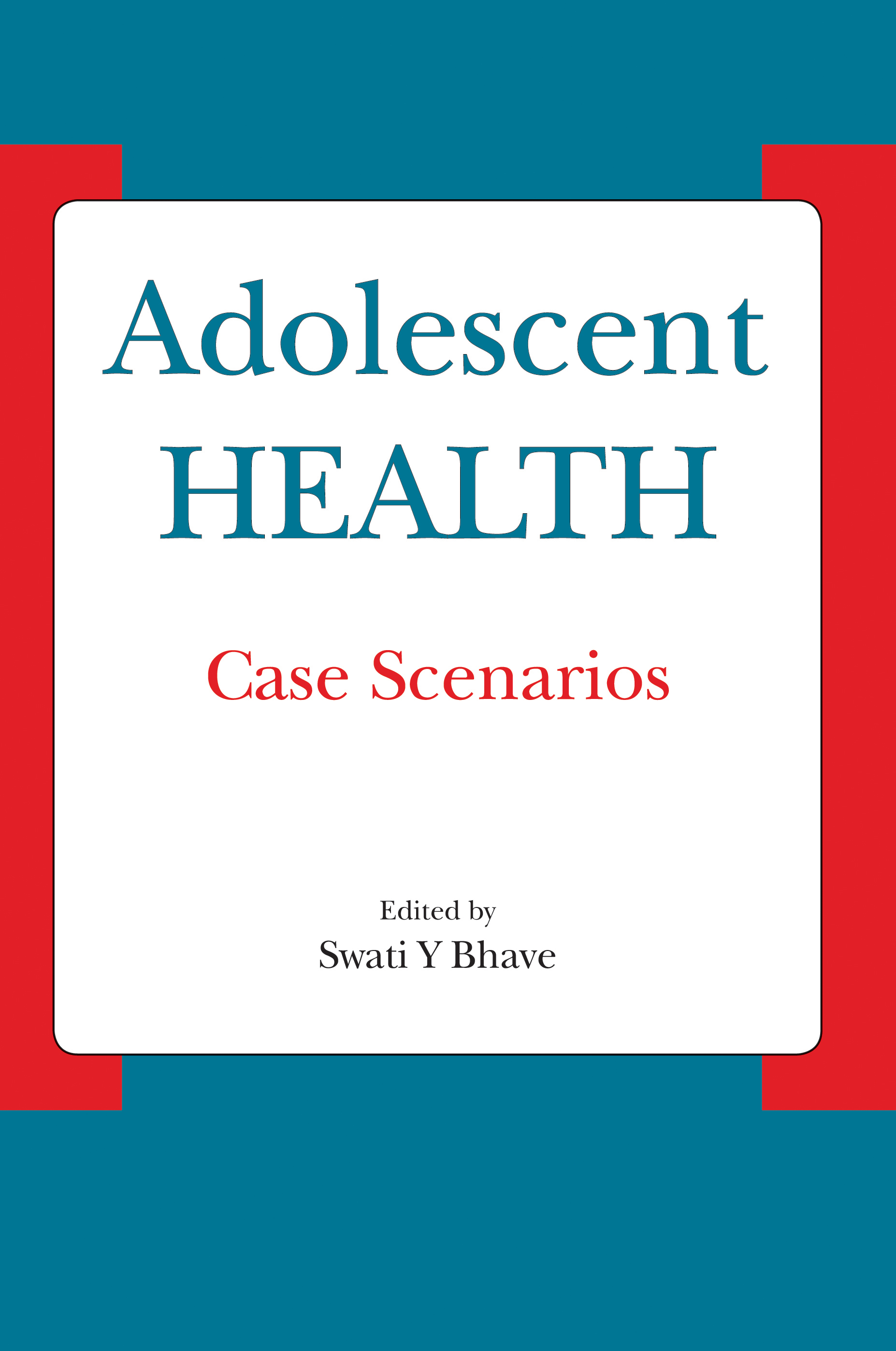 Adolescent HEALTH - case scenarios