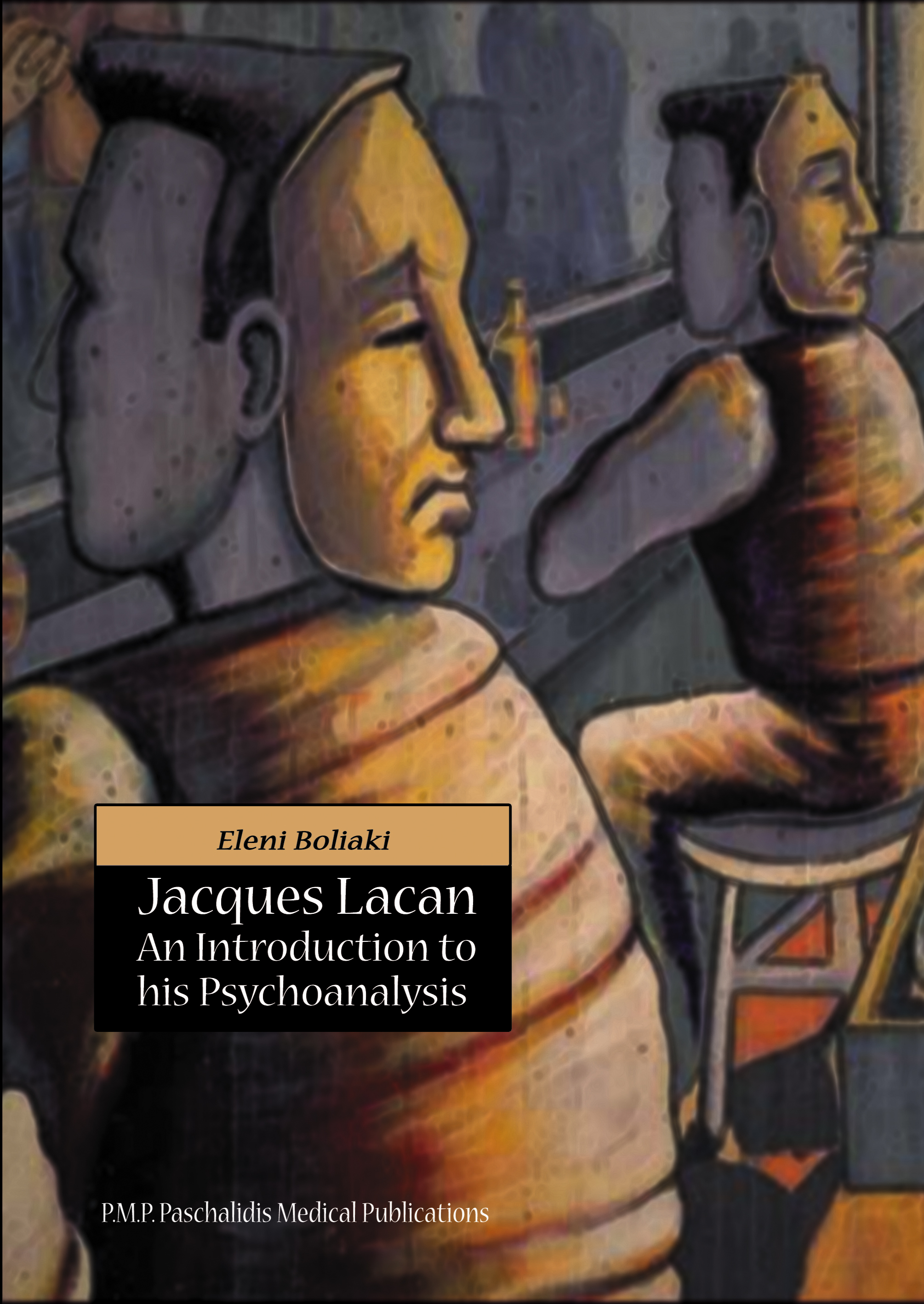 Jacques Lacan: An Introduction to his Psychoanalysis