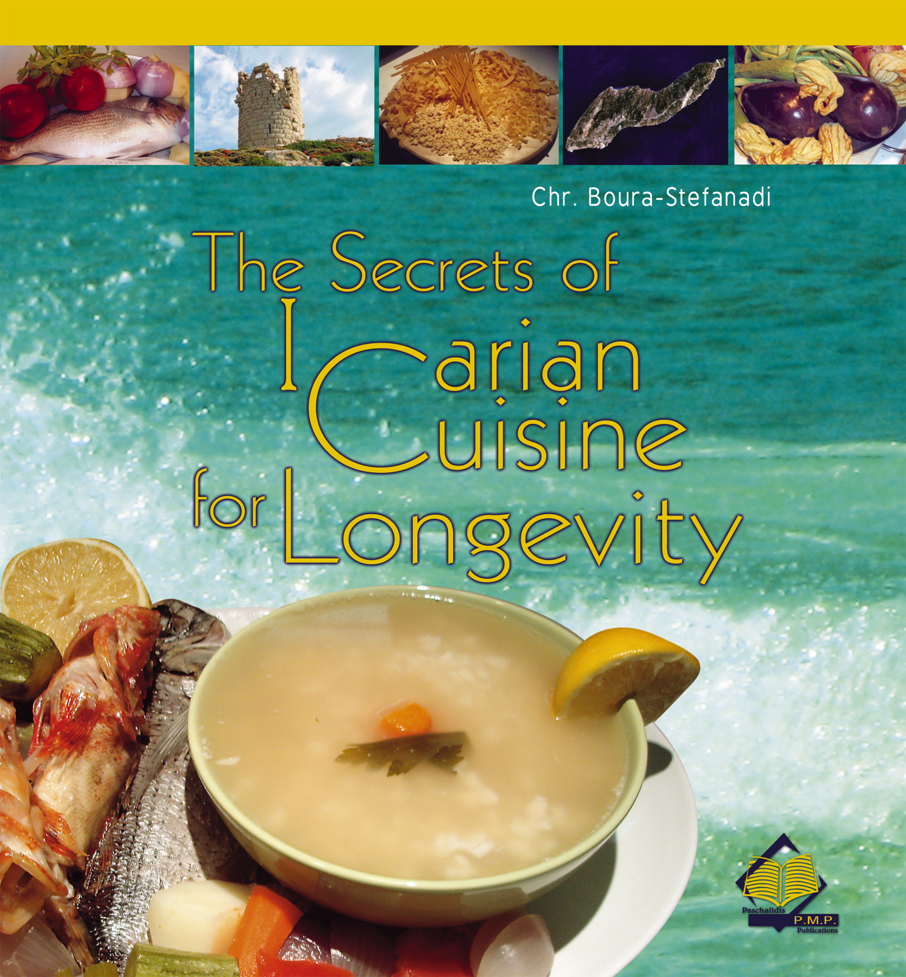 The Secrets of Icarian Cuisine for Longevity