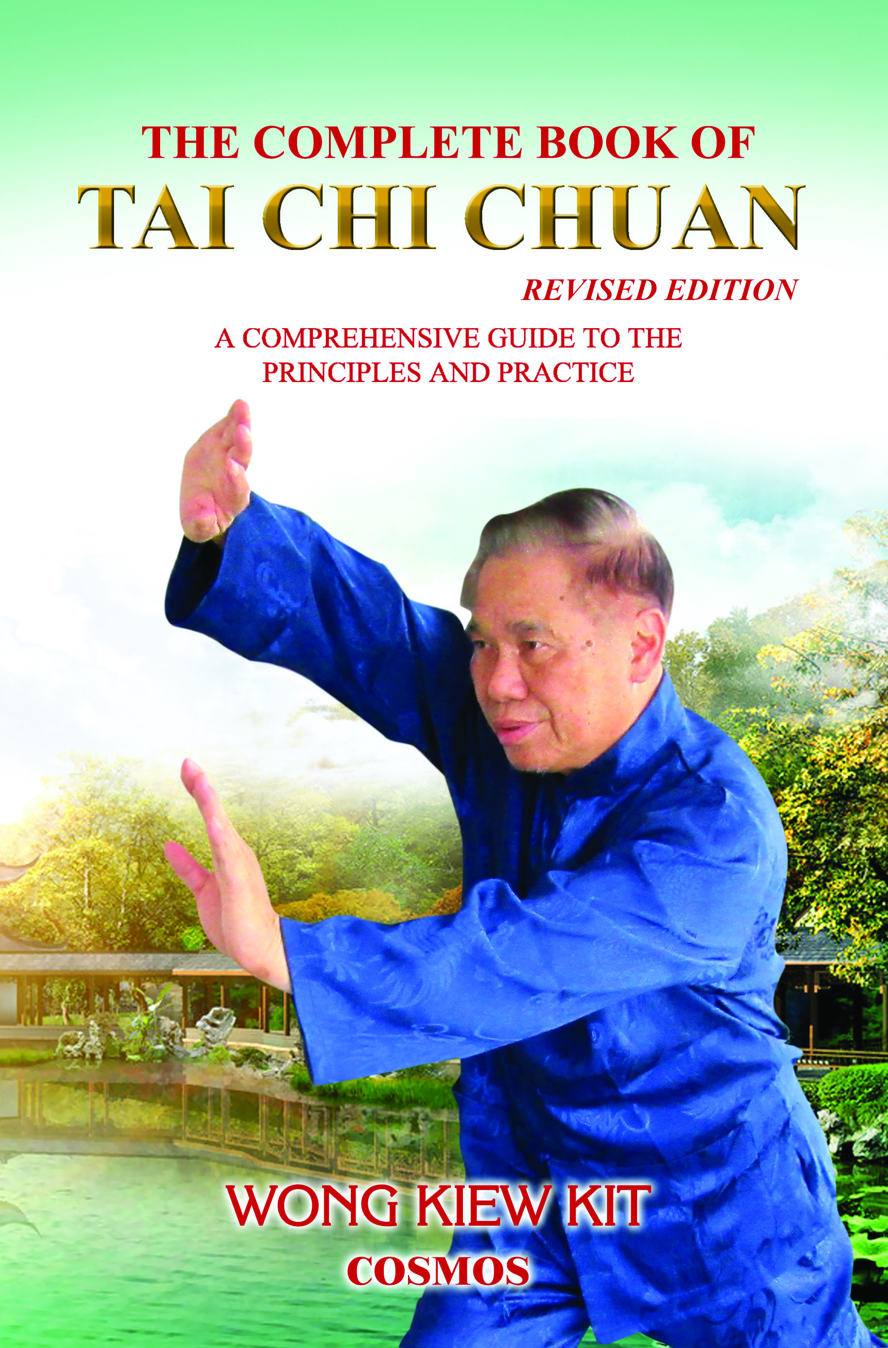 The Complete Book of Tai Chi Chuan (Revised Edition)