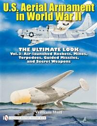 U.S. Aerial Armament in World War II - The Ultimate Look