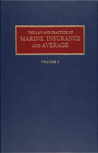 Law and Practice of Marine Insurance and Average Set