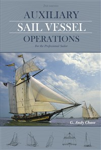 Auxiliary Sail Vessel Operations, 2nd Edition