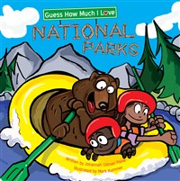 Guess How Much I Love National Parks
