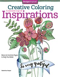 Creative Coloring A Second Cup of Inspirations