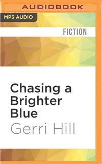 Chasing a Brighter Blue