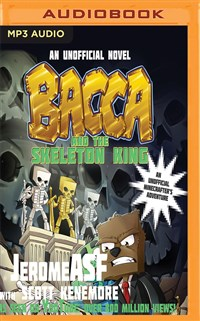 Bacca and the Skeleton King