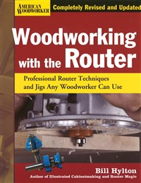 Woodworking with the Router Hardcover