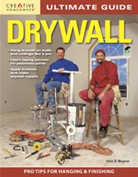 Ultimate Guide: Drywall, 3rd edition