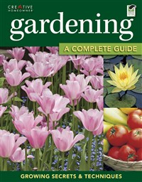 Gardening: The Complete Guide