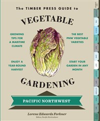 The Timber Press Guide to Vegetable Gardening in the Pacific Northwest- 6 COPY DISPLAY