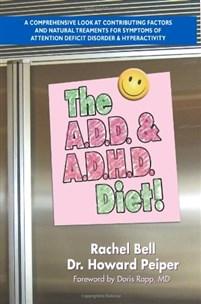 The A.D.D. & A.D.H.D. Diet!
