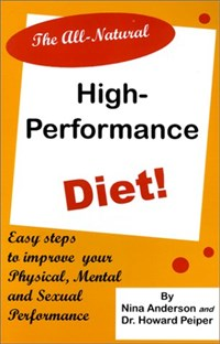 The All-Natural High-Performance Diet