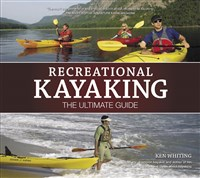 Recreational Kayaking The Ultimate Guide