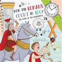 How Did Romans Count to 100? Introducing Roman Numerals
