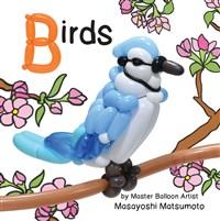 Balloon Art Books: Birds