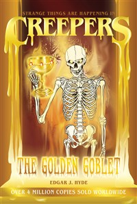 Creepers: The Golden Goblet