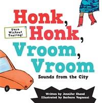 Honk, Honk, Vroom, Vroom
