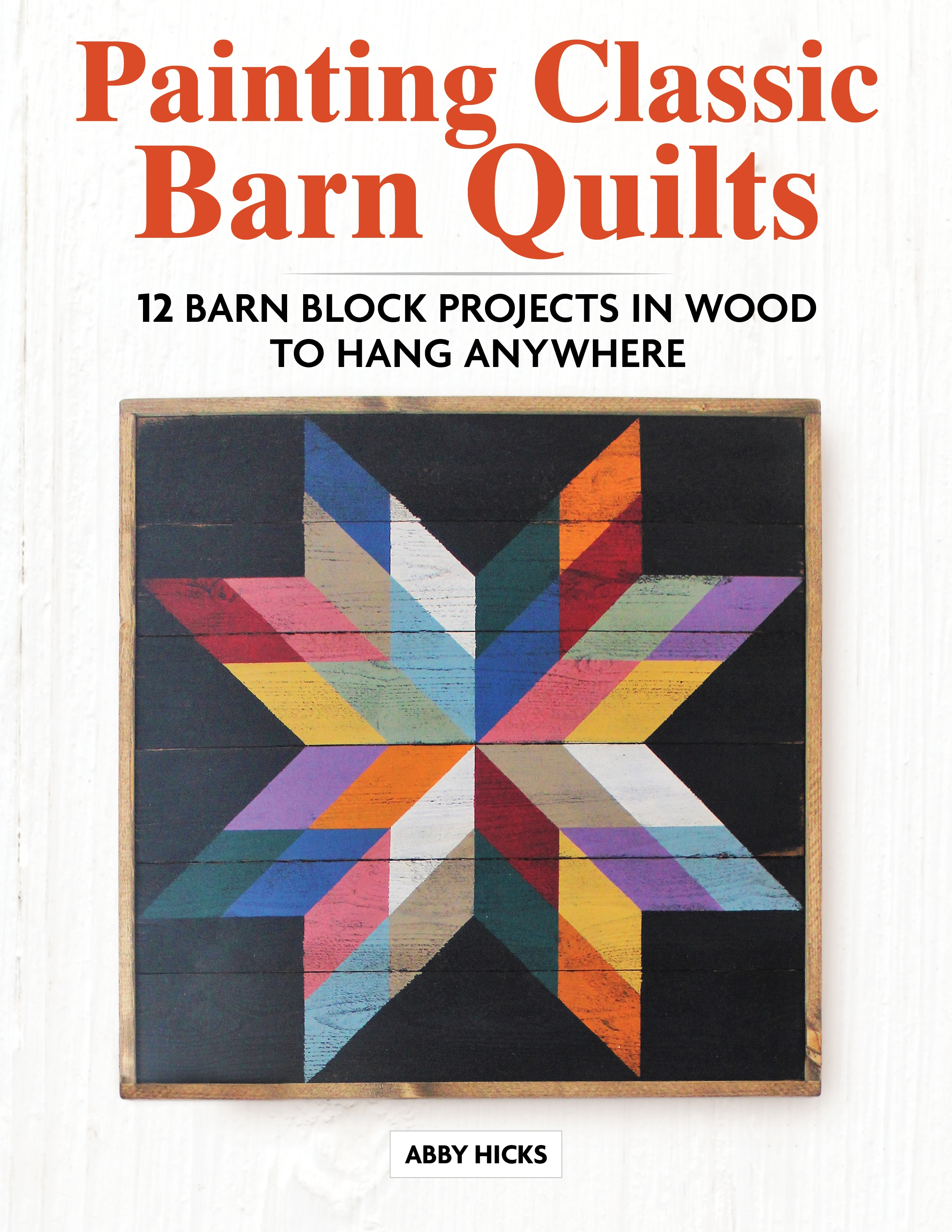 Painting Classic Barn Quilts