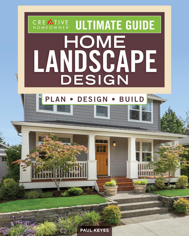 Ultimate Guide: Home Landscape Design