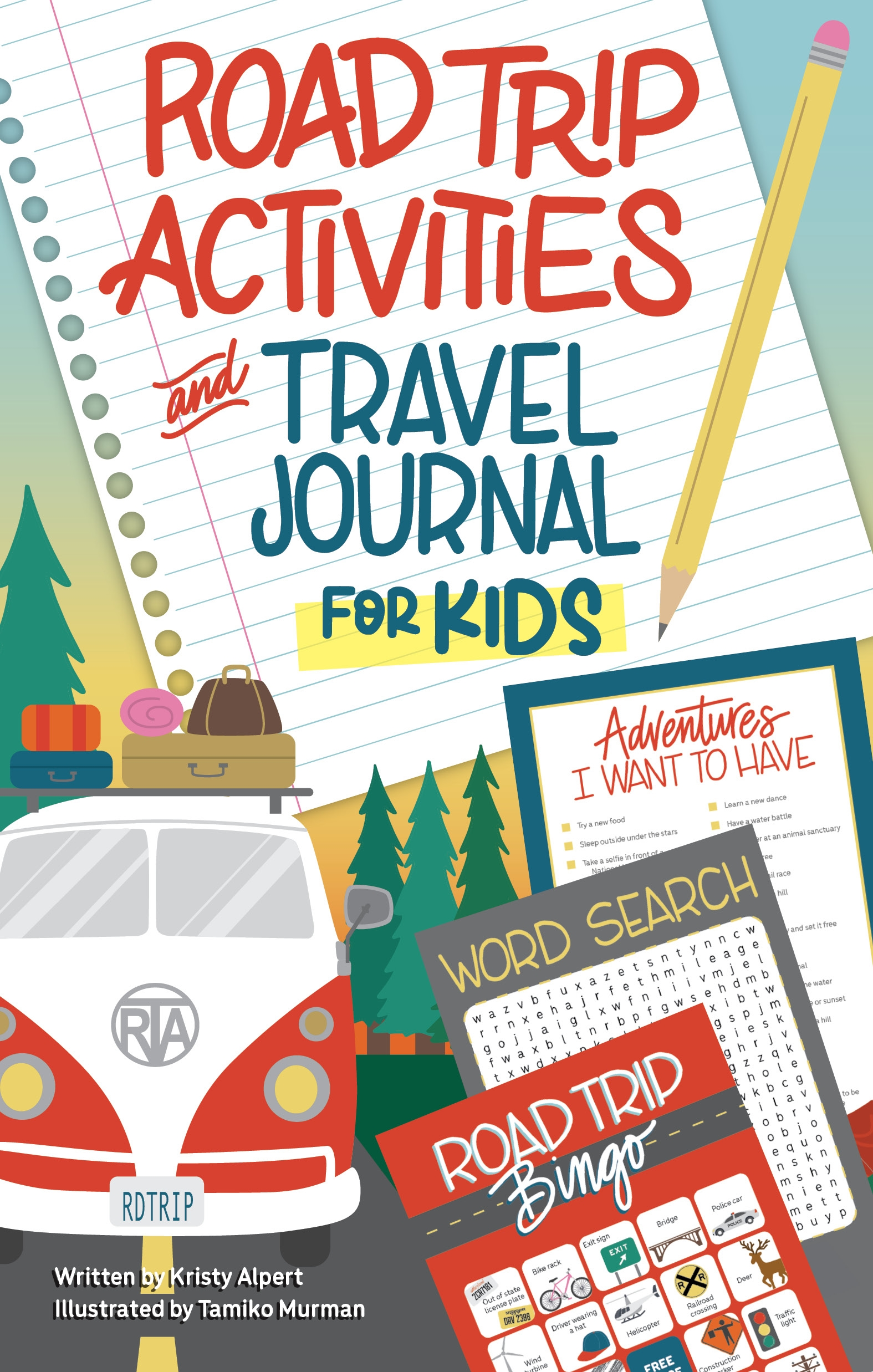 Adventure Awaits! Road Trip Activities & Travel Journal for Kids
