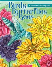 Birds, Butterflies, and Bees