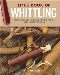 Little Book of Whittling Gift Edition