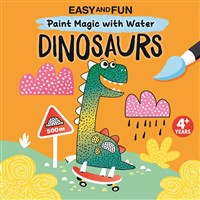 Easy and Fun Paint Magic with Water: Dinosaurs