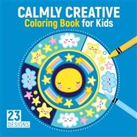 Calm Mandalas Coloring Book for Kids
