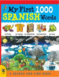 My First 1000 Spanish Words: A Search and Find Book, New Edition