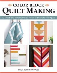 Color Block Quilt Making