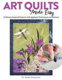 Art Quilts Made Easy