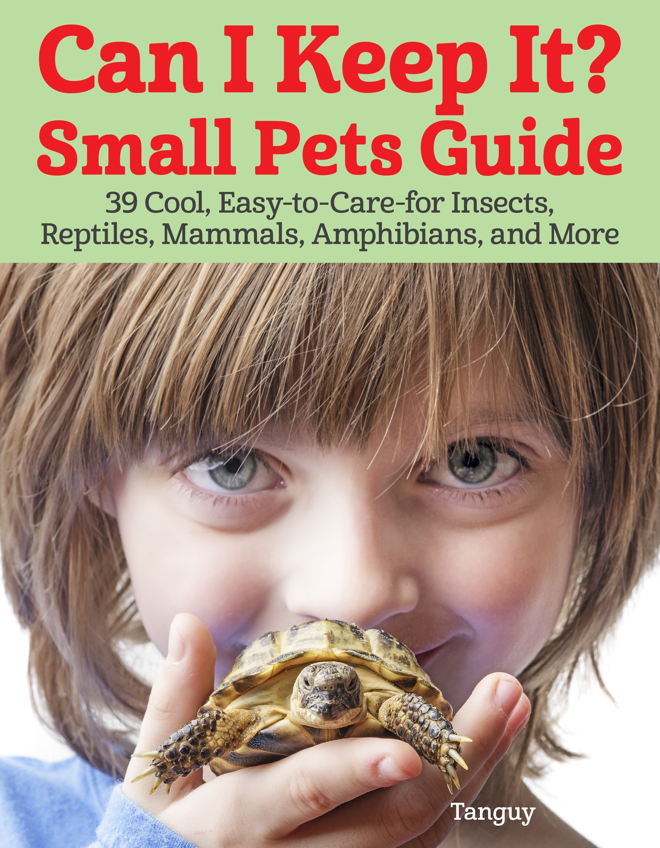 Can I Keep It? Small Pets Guide