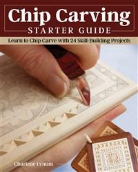 Chip Carving Starter Guide
