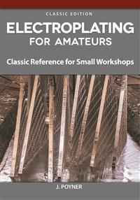 Electroplating for Amateurs