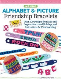 Making Alphabet & Picture Friendship Bracelets