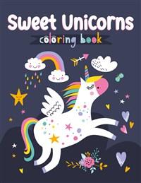 Sweet Unicorns Coloring Book